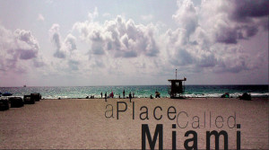 A Place Called Miami