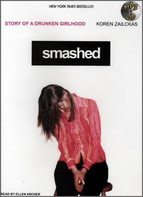 Review: Smashed: Story of a Drunken Girlhood By Koren Zailckas