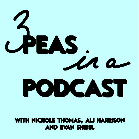 Three Peas in a Podcast 001